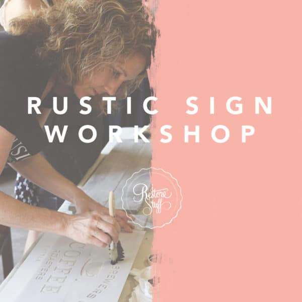 Rustic Sign workshop