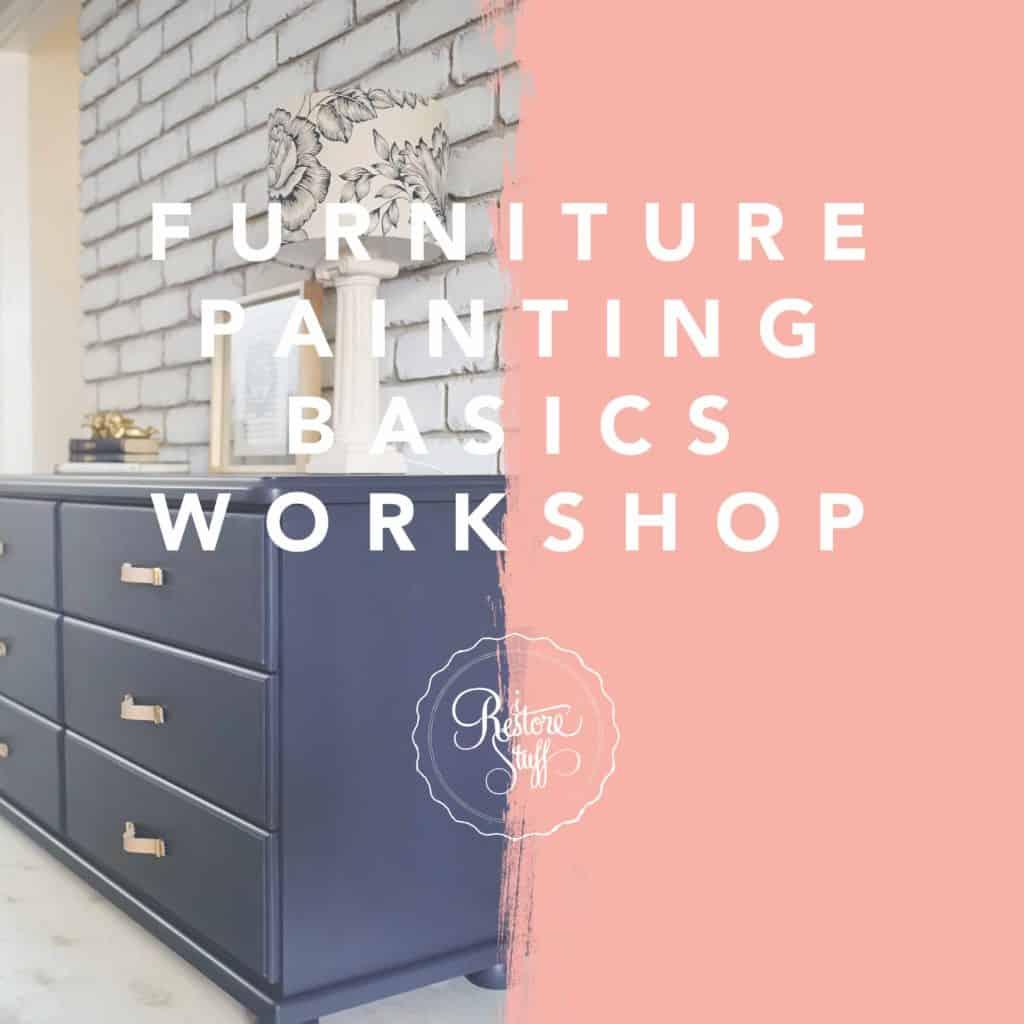 Furniture Painting Basics workshop