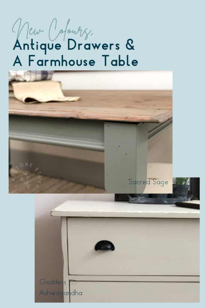 New Colours, Antique Drawers & a Farmhouse Table