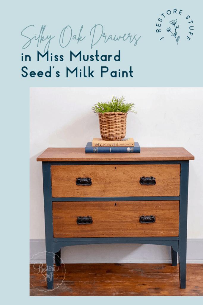 Pinterest pin for silky oak drawers in Miss Mustard seed's milk paint.